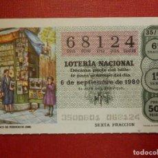 Loterie Nationale: LOTERÍA NACIONAL - DÉCIMO Nº 68124 - SORTEO 35/80 DEL 6 DE SEPTIEMBRE DE 1980. Lote 116013231