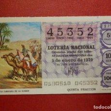 Lotería Nacional: LOTERÍA NACIONAL - DÉCIMO Nº 45352 - SORTEO 1/79 DEL 5 DE ENERO DE 1979. Lote 195148425