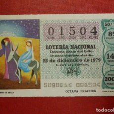 Loterie Nationale: LOTERÍA NACIONAL - DÉCIMO Nº 01504 - SORTEO 50/79 DEL 22 DE DICIEMBRE DE 1979. Lote 116015375