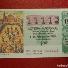 Lotería Nacional: LOTERÍA NACIONAL - DÉCIMO Nº 11113 - SORTEO 5/82 DEL 6 DE FEBRERO DE 1982. Lote 116218347