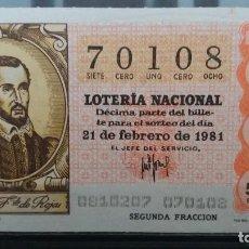 Lotería Nacional: DECIMO LOTERIA NACIONAL 21 DE FEBRERO 1981. SORTEO 8/81. FERNANDO DE ROJAS. Nº 70108. Lote 116233551