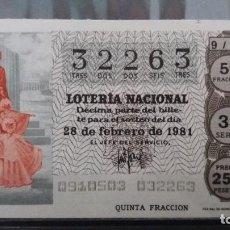 Lotería Nacional: DECIMO LOTERIA NACIONAL 28 DE FEBRERO 1981. SORTEO 9/81. LAS COMPARSAS. Nº 32263. Lote 116233651