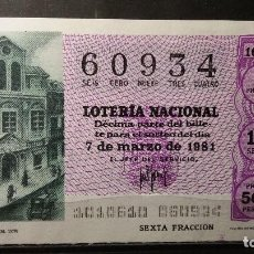 Lotería Nacional: DECIMO LOTERIA NACIONAL 7 DE MARZO 1981. SORTEO 10/81. TEATRO DE LA CRUZ (M. 1579). Nº 60934. Lote 116233847