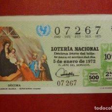 Lotería Nacional: LOTERÍA NACIONAL - DÉCIMO Nº 07267 - SORTEO 1/72 DEL 5 DE ENERO DE 1972. Lote 195148287