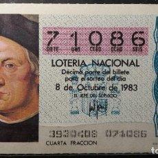 Lotaria Nacional: DECIMO LOTERIA NACIONAL 8 DE OCTUBRE 1983. SORTEO 39/83. CRISTOBAL COLON. Nº 71086. Lote 116331735
