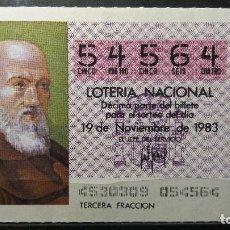 Lotería Nacional: DECIMO LOTERIA NACIONAL 19 DE NOVIEMBRE 1983. SORTEO 45/83. FRAY JUAN PEREZ. Nº 54564. Lote 116332739