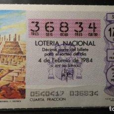 Lotería Nacional: DECIMO LOTERIA NACIONAL 4 DE FEBRERO 1984. SORTEO 5/84. TEMPLO CULTURA TOLTECA. Nº 36834. Lote 116397323