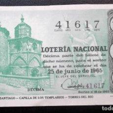Lotería Nacional: ESPAÑA. LOTERÍA. 1965. SORTEO: 18 CAMINO DE SANTIAGO: CAPILLA DE LOS TEMPLARIOS. TORRES DEL RÍO-. FE. Lote 116940983