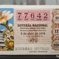 Lotería Nacional: DECIMO LOTERIA NACIONAL 8 DE ABRIL 1978. SORTEO 13/78. APICULTURA. Nº 77642. Lote 118059219