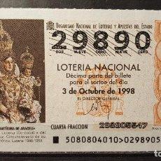 Lotteria Nationale Spagnola: L. NACIONAL. Mª S. DE ARACELI. LUCENA. SORTEO 80/98. 3 DE OCTUBRE DE 1998. Nº 29890. Lote 118118031