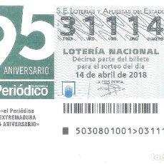 Lotería Nacional: 1 DECIMOLOTERIA DEL SABADO 14 ABRIL 2018 - 30/18 - 95 ANIVERSARO PERIODICO EXTREMADURA . Lote 118695507