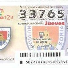 Lotería Nacional: LOTERÍA DEL JUEVES, SORTEO Nº 27 DE 2017. ESCUDO C.D. NUMANCIA. REF. 10-17-27. Lote 118932155