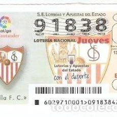 Lotería Nacional: LOTERÍA DEL JUEVES, SORTEO Nº 29 DE 2017. ESCUDO SEVILLA C.F. REF. 10-17-29. Lote 118932287