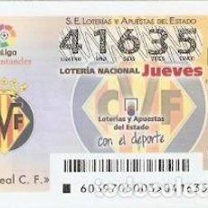 Lotería Nacional: LOTERÍA DEL JUEVES, SORTEO Nº 39 DE 2017. ESCUDO VILLAREAL C.F. REF. 10-17-39. Lote 118933239