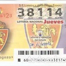 Lotería Nacional: LOTERÍA JUEVES, SORTEO Nº 47 DE 2017. ESCUDO R. ZARAGOZA. REF. 10-17-47. Lote 119218475