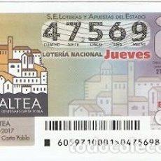 Lotería Nacional: LOTERÍA DEL JUEVES, SORTEO Nº 59 DE 2017. ALTEA IV CENT. CARTA POBLA. REF. 10-17-59. Lote 119219663