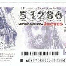 Lotería Nacional: LOTERIA JUEVES, SORTEO Nº 63 DE 2017. CENT. JESÚS NZARENO EL VIEJO. REF. 10-17-63. Lote 119851307