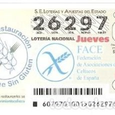 Lotería Nacional: LOTERÍA JUEVES, SORTEO Nº 79 DE 2017. FACE. FEDERACIÓN CELIACOS. REF. 10-17-79. Lote 119852891