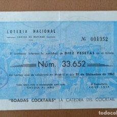 Lotería Nacional: PARTICIPACION LOTERIA NACIONAL NAVIDAD 1963 BAR BOADAS COCKTAILS BARCELONA 15,5 X 10 CM (APROX). Lote 120299419