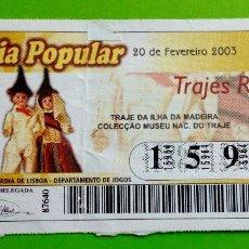 Lotería Nacional: LOTERIA POPULAR,PORTUGAL.TRAJES DA ILHA DA MADEIRA. Lote 121516155
