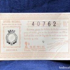 Lotería Nacional: LOTERIA NACIONAL SORTEO 22 1936 2A SERIE TRES PESETAS 40762 1 AGOSTO . Lote 122182631