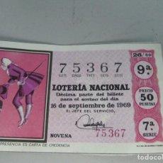 Lotería Nacional: DÉCIMO DE LOTERÍA NACIONAL DE 16 DE SEPTIEMBRE DE 1969. ADMINISTRACIÓN DE SEVILLA. Lote 123292623