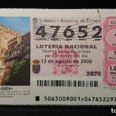 Lotería Nacional: LOTERIA NACIONAL. 12 AGOSTO 2000.SORTEO 63/00. CASTILLO DE COCA. CUNA EMPERADOR TEODOSIO. Nº 47652. Lote 124157291