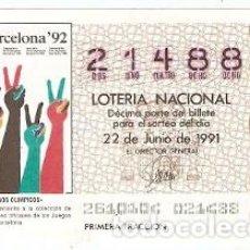 Lotería Nacional: DÉCIMO LOTERÍA, SORTEO Nº 26 DE 1991. BARCELONA 92, JUEGOS OLÍMPICOS. REF. 9-9126. Lote 222376370