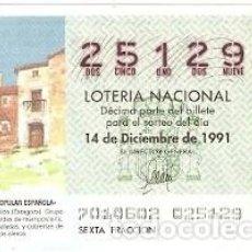 Lotería Nacional: DÉCIMO LOTERÍA. SORTEO Nº 70 DE 1991. SOS DEL REY CATÓLICO. ZARAGOZA. REF. 9-9170. Lote 125447363