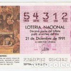 Lotería Nacional: DÉCIMO LOTERÍA, SORTEO Nº 72 DE 1991. CATEDRAL DE SEVILLA. REF. 9-9172. Lote 125447451