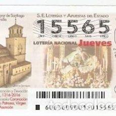 Lotería Nacional: LOTERÁI DEL JUEVES, SORTEO Nº 63 DE 20'16. PARROQUIA MAYOR DE SANTIAGO. JUMILLA. REF. 10-16-63. Lote 125647311