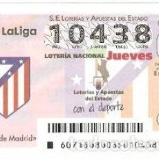 Lotería Nacional: LOTERÍA JUEVES, SORTEO Nº 71. AÑO 2016. FÚTBOL. ESCUDO ATLÉTICO DE MADRID. REF. 10-16-71. Lote 125652175