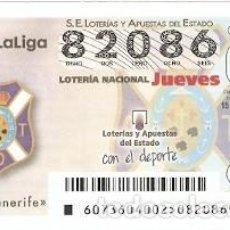 Lotería Nacional: LOTERÍA JUEVES, SORTEO Nº 73 DE 2016. FÚTBOL. ESCUDO C.D. TENERIFE. REF. 10-16-73. Lote 125652987