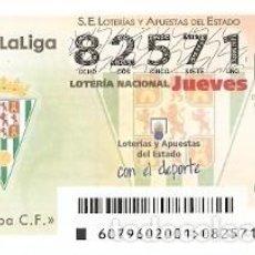 Lotería Nacional: LOTERÍA DEL JUEVES, SORTEO Nº 79 DE 2016. FÚTBOL. ESCUDO CÓRDOBA C.F. REF. 10-16-79. Lote 125655371