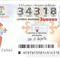 Lotería Nacional: LOTERÍA JUEVES, SORTEO Nº 97 DE 2016. FÚTBOL. ESCUDO R.C CELTA. REF. 10-16-97. Lote 125661467