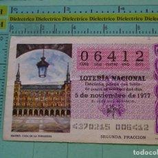Lotería Nacional: CUPÓN DÉCIMO DE LA LOTERÍA NACIONAL. SORTEO 5 NOVIEMBRE 1977. MADRID CASA DE LA PANADERÍA. Lote 125863239