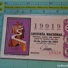 Lotería Nacional: CUPÓN DÉCIMO DE LA LOTERÍA NACIONAL. SORTEO 26 JULIO 1969. REFRANES DICHOS POPULARES. Lote 125863339