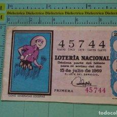 Lotería Nacional: CUPÓN DÉCIMO DE LA LOTERÍA NACIONAL. SORTEO 15 JULIO 1969. REFRANES DICHOS POPULARES. Lote 125863367