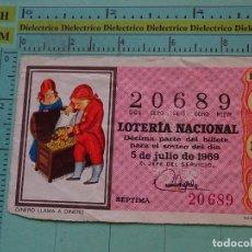 Lotería Nacional: CUPÓN DÉCIMO DE LA LOTERÍA NACIONAL. SORTEO 5 JULIO 1969. REFRANES DICHOS POPULARES. Lote 125863479