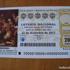 Lotería Nacional: PARTICIPACION LOTERIA NACIONAL NAVIDAD 22 DICIEMBRE 2017. Lote 127792715