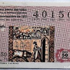 Loterie Nationale: LOTERÍA NACIONAL. 1971. TAUROMAQUIA: 36 CANTIGA DE TEMA TAURINO. FECHA: 17 NOVIEMBRE. Lote 128459328