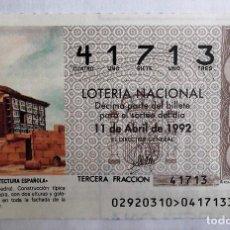 Lotería Nacional: LOTERÍA. 1992. 29 TUY (PONTEVEDRA). CONSTRUCCIÓN TÍPICA GALLEGA Y GALERÍA ACRISTALADA. FECHA: 11 ABR. Lote 128520806
