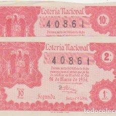 Lotería Nacional: LOTERÍA NACIONAL. 2 DÉCIMOS PARA EL 26 MARZO 1956.. Lote 128636235