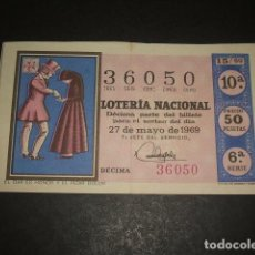 Lotería Nacional: DECIMO LOTERIA NACIONAL 27 MAYO 1969. Lote 128685723