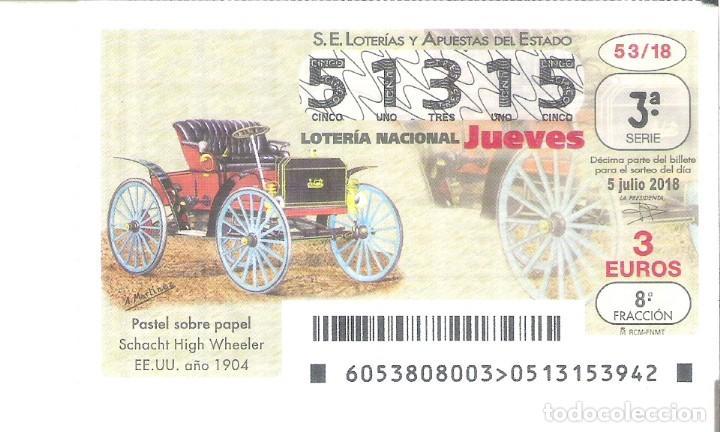 1 DECIMO LOTERIA JUEVES 5 JULIO 2018 53/18 CAPICUA - COCHES VEHICULOS ANTIGUOS SCHACHT HIGH WHEELER (Coleccionismo - Lotería Nacional)