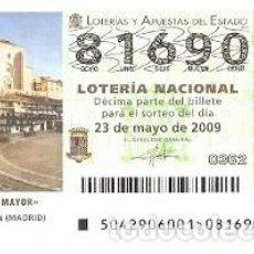 Lotería Nacional: DÉCIMO LOTERÍA, SORTEO Nº 42 DE 2009. PLAZA MAYOR. CHINCHÓN. REF. 9-0942. Lote 129180211