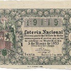 Lotería Nacional: DECIMO LOTERIA NACIONAL SORTEO Nº 7 DE 1953. Lote 130591002