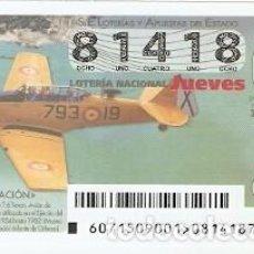 Lotería Nacional: LOTERÍA JUEVES, SORTEO Nº 71 DE 2015. AVIACIÓN. NORTH AMERICAN T-6 TEXAN. REF. 10-15-71. Lote 132429202