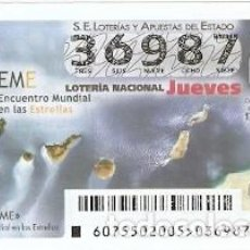 Lotería Nacional: LOTERÍA JUEVES, SORTEO Nº 75 DE 2015. ENCUENTRO MUNDIAL EN LAS ESTRELLAS. REF. 10-15-75. Lote 132429446
