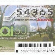 Lotería Nacional: LOTERÍA DEL JUEVES, SORTEO Nº 77 DE 2015. EOI. 60 ANIV. REF. 10-15-77. Lote 132429578